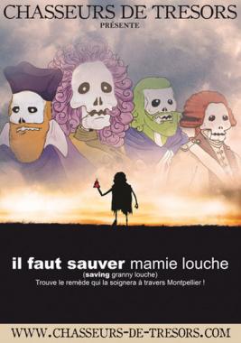 """Chasse aux trésors """"Il faut sauver Mamie Louche"""""""